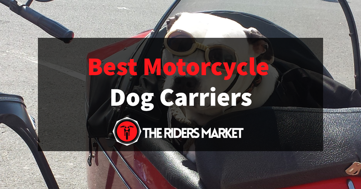 Best Motorcycle Dog Carriers